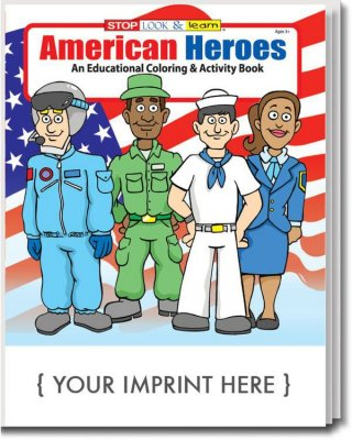 AMERICAN HEROES COLORING AND ACTIVITY BOOK